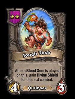 Tough Tusk
