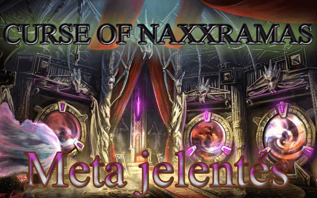 Meta jelentés Naxxramas után