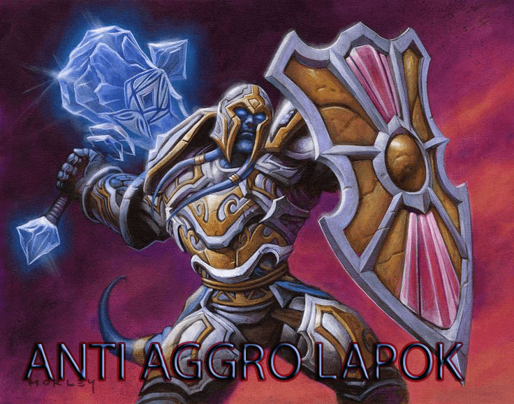 anti aggro grand tournament lapok