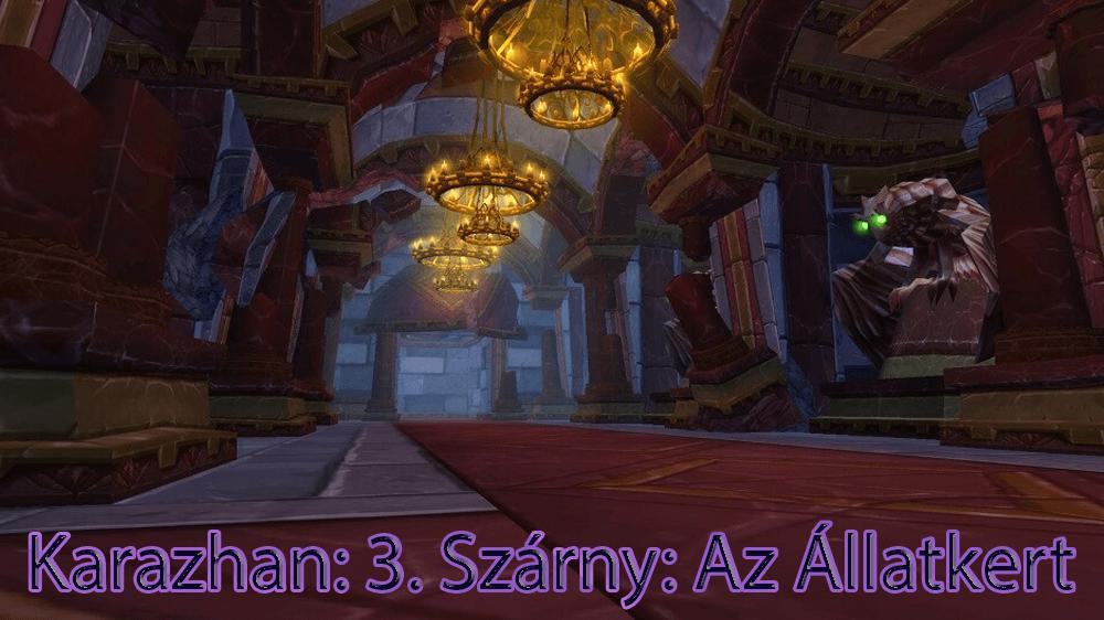 Egy Éjjel Karazhanban - 3. Szárny: Az Állatkert