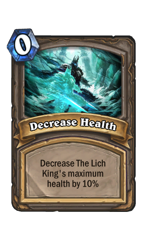 Lich King Decrease Health
