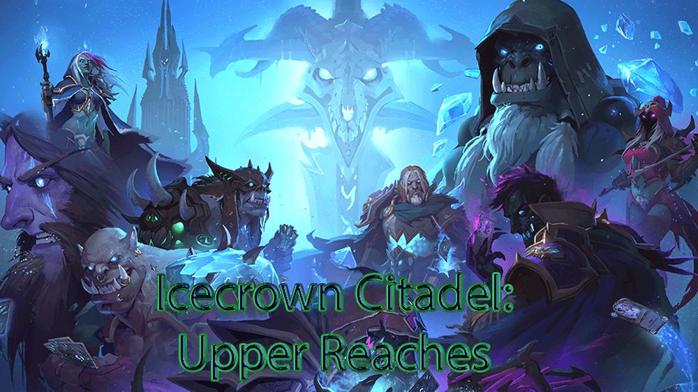 Icecrown Citadel: 2. szárny: Upper Reaches (frissítve)