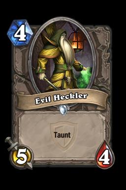 Evil Heckler