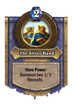 The Silver Hand Hero Power