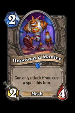 Unpowered Mauler