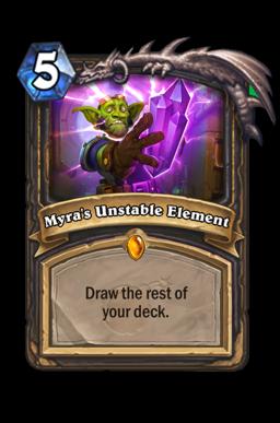 Myra's Unstable Element