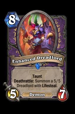 Enhanced Dreadlord Hearthstone kártya