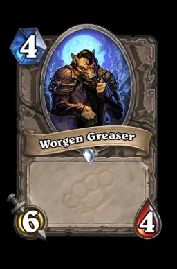 Worgen Greaser