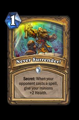 Never Surrender! Hearthstone kártya
