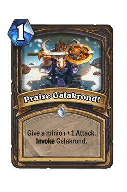 Praise Galakrond!