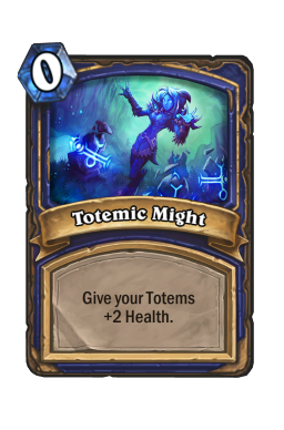 Totemic Might