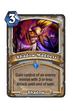 Shadow Madness