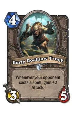 Burly Rockjaw Trogg