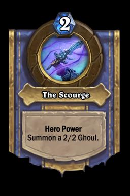 The Scourge Hero Power