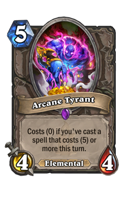 Arcane Tyrant