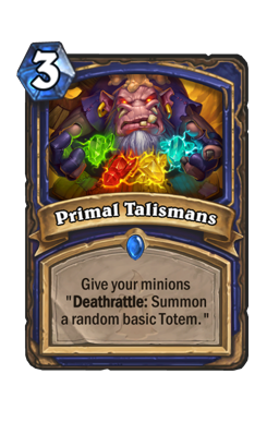 Primal Talismans