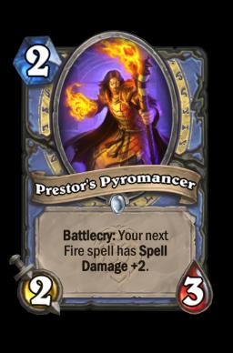 Prestor's Pyromancer