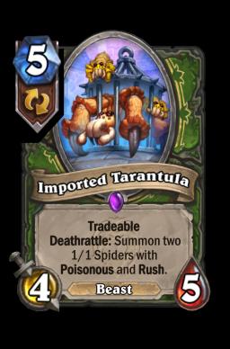 Imported Tarantula