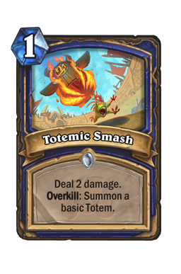 Totemic Smash