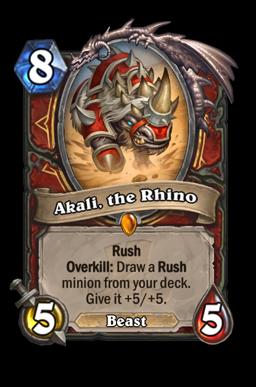 Akali, the Rhino