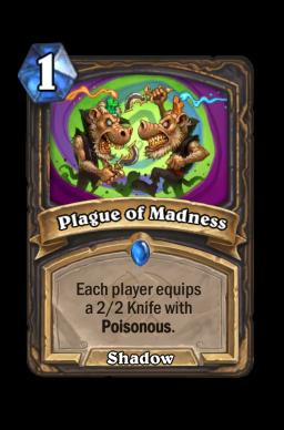 Plague of Madness