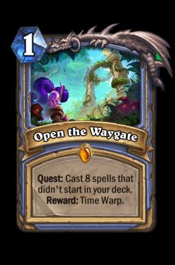 Open the Waygate Hearthstone kártya