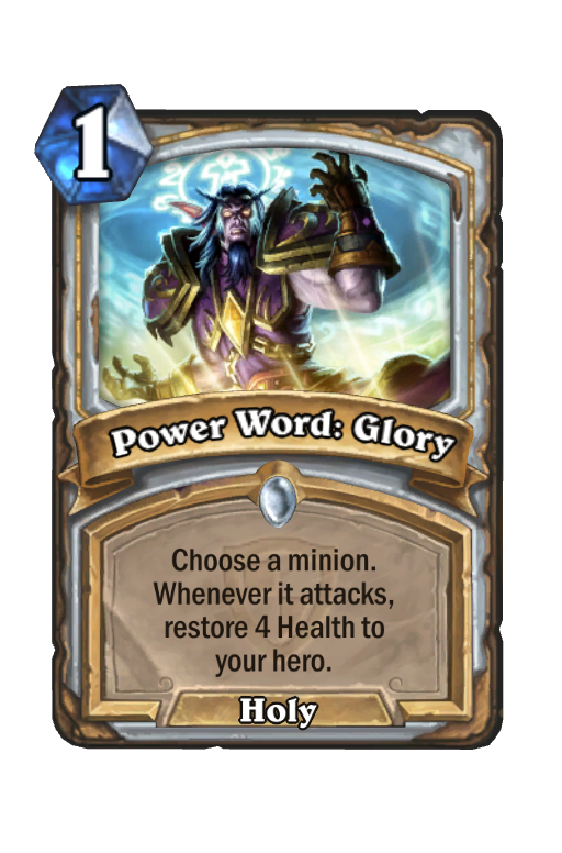 Power Word: Glory Hearthstone kártya