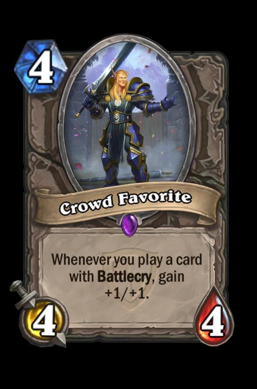 Crowd FavoriteHearthstone kártya