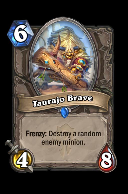Taurajo Brave Hearthstone kártya