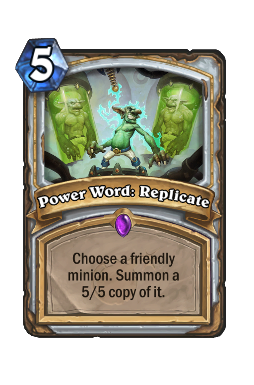 Power Word: Replicate Hearthstone kártya