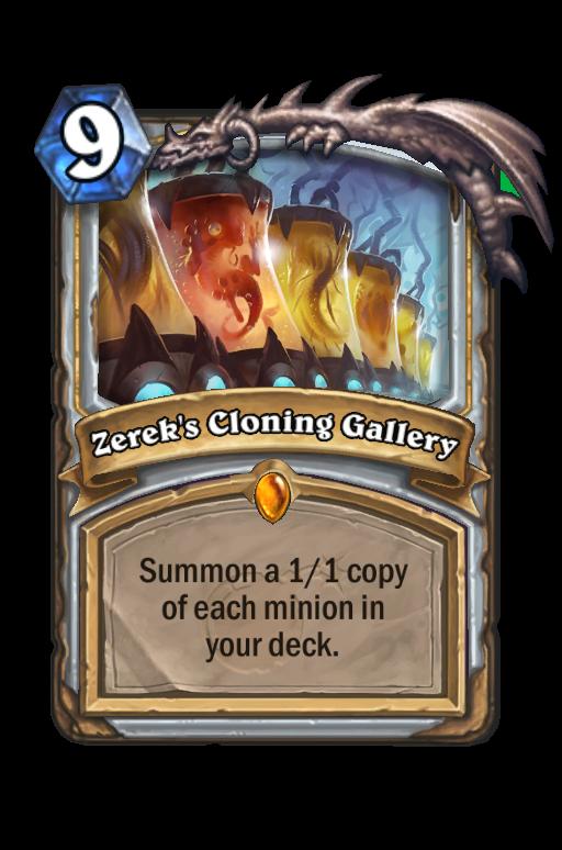 Zerek's Cloning Gallery Hearthstone kártya