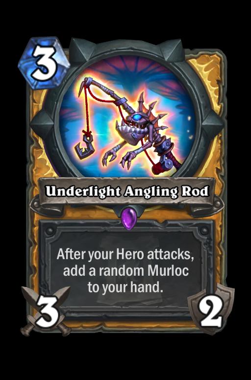 Underlight Angling Rod Hearthstone kártya