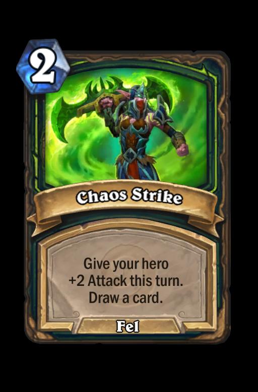 Chaos Strike Hearthstone kártya