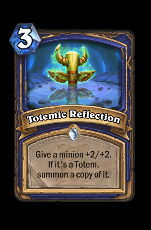 Totemic Reflection Hearthstone kártya