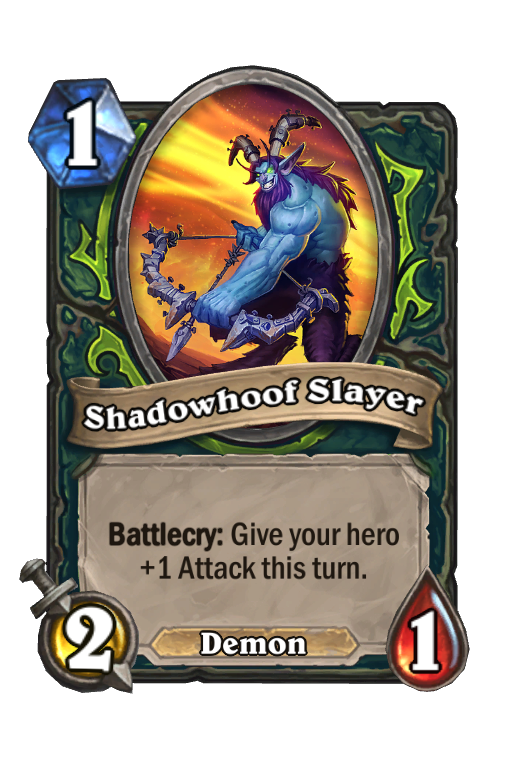 Shadowhoof Slayer Hearthstone kártya