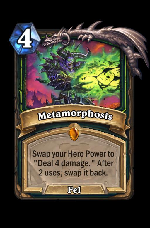 Metamorphosis Hearthstone kártya