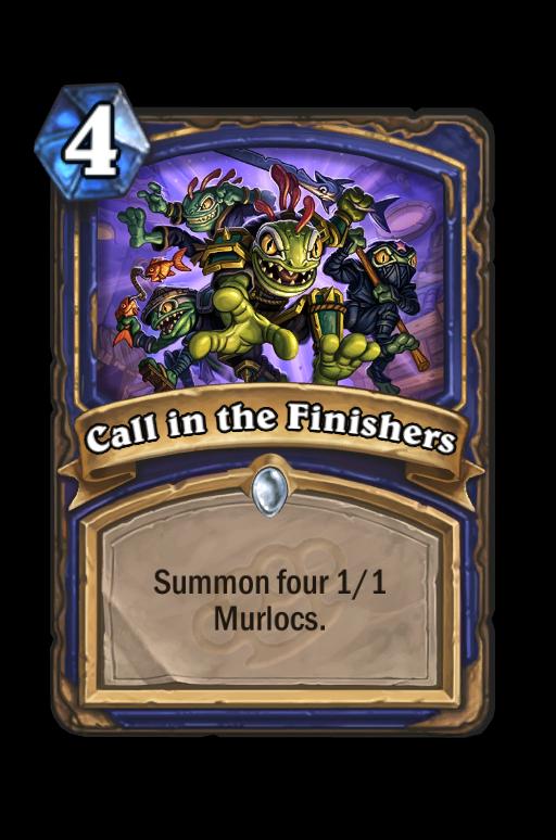 Call in the Finishers Hearthstone kártya