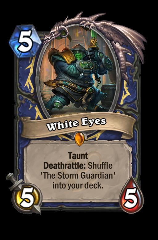 White Eyes Hearthstone kártya