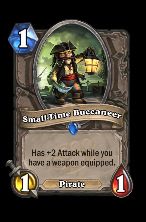 Small-Time Buccaneer Hearthstone kártya