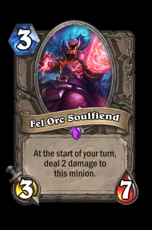 Fel Orc Soulfiend Hearthstone kártya