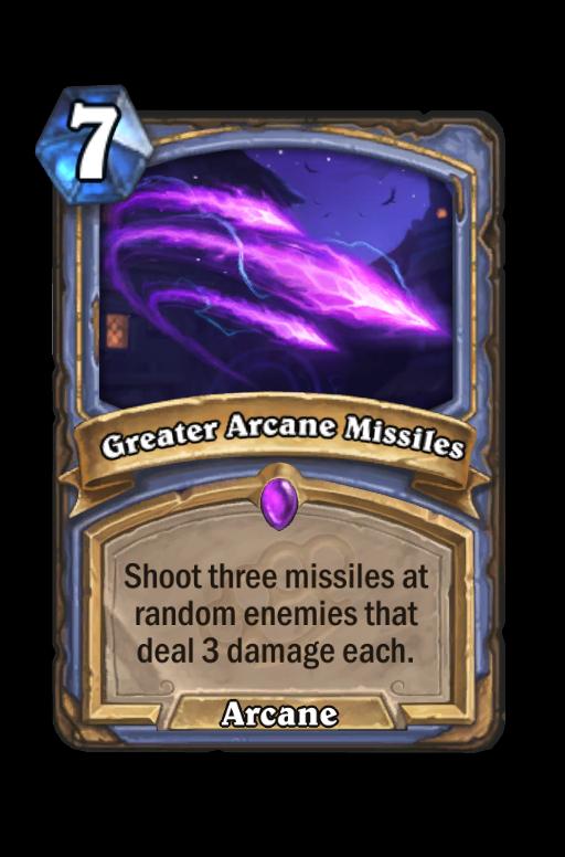 Greater Arcane Missiles Hearthstone kártya