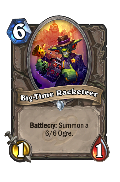 Big-Time Racketeer Hearthstone kártya
