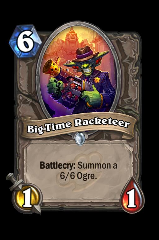 Big-Time Racketeer Hearthstone kártya