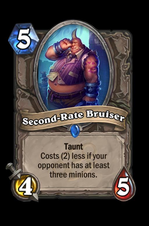 Second-Rate Bruiser Hearthstone kártya