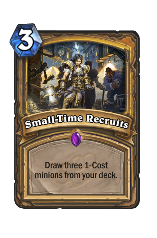 Small-Time Recruits Hearthstone kártya