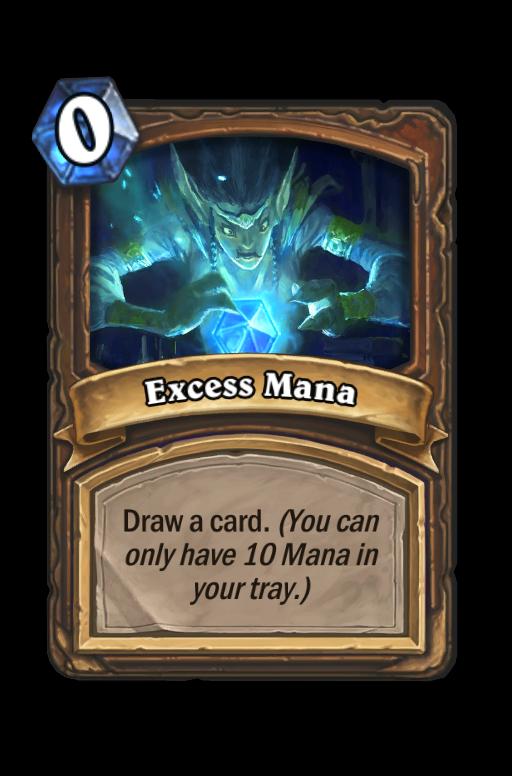 Excess Mana Hearthstone kártya
