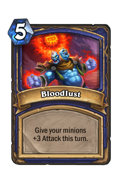 Bloodlust Hearthstone kártya