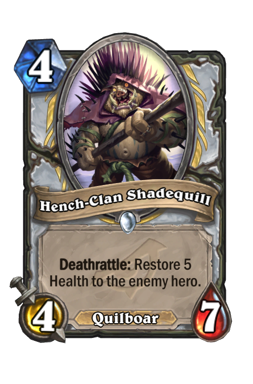 Hench-Clan Shadequill Hearthstone kártya
