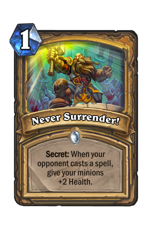 Never Surrender! Hearthstone kártya