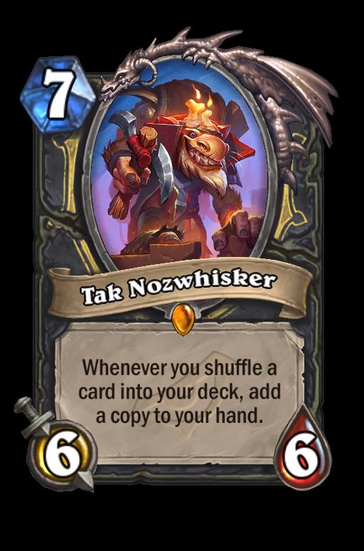 Tak Nozwhisker Hearthstone kártya